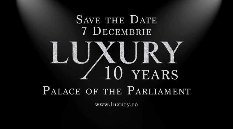 Luxury Gala 2017 – 10 years of excellence