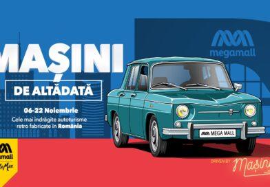 Cele mai iubite masini retro romanesti pot fi admirate in cadrul expozitiei Masini de Altadata, la Mega Mall